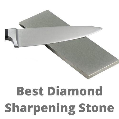 Best iamond sharpening stone